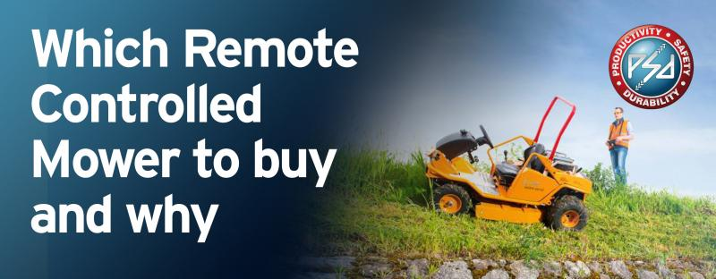 Which Remote Control Mower to buy and Why