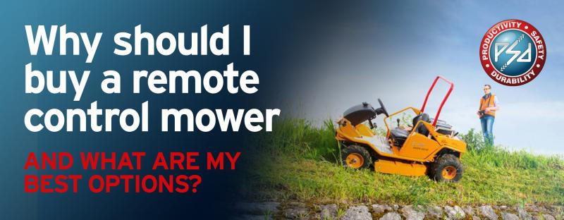 Why should I buy a remote control mower & what are my best options?